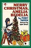 Merry Christmas, Amelia Bedelia (Greenwillow Read-Alone Books)