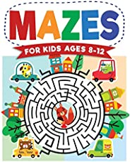 Mazes For Kids Ages 8-12: Maze Activity Book   8-10, 9-12, 10-12 year olds   Workbook for Children with Games,