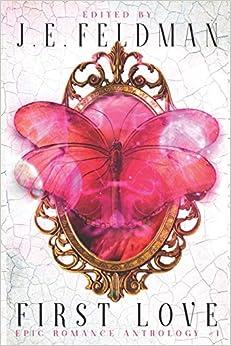 Descargar Libro Torrent First Love: A Dragon Soul Press Anthology Gratis PDF