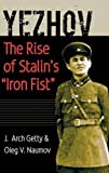 img - for Yezhov: The Rise of Stalin's