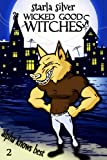 Alpha Knows Best (Wicked Good Witches  Book 2) by  Starla Silver in stock, buy online here