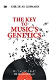 img - for The Key to Music's Genetics: Why Music is Part of Being Human (Anthem Cosmopolis Writings) book / textbook / text book