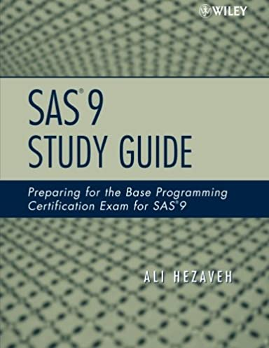 sas 9 study guide preparing for the base programming certification rh amazon com UWI SAS System sas 9 study guide
