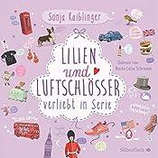Lilien und Luftschlösser (Verliebt in Serie 2)   Sonja Kaiblinger