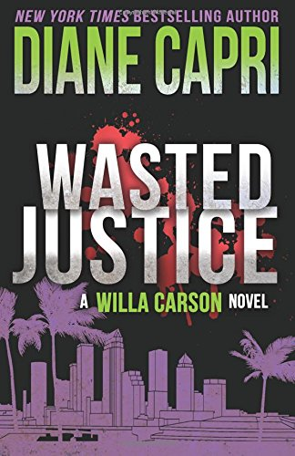 Wasted Justice Judge Carson Mystery product image