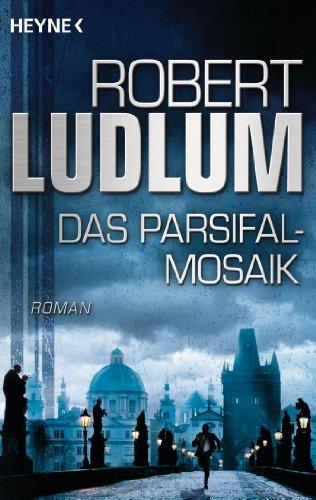 Das Parsifal-Mosaik: Roman (German Edition) ()