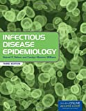 Infectious Disease Epidemiology, Kenrad E. Nelson and Carolyn Masters Williams, 076379533X