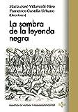 img - for La sombra de la leyenda negra book / textbook / text book