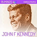 John F. Kennedy: Famous People |  iMinds