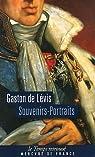 Souvenirs-portraits du duc de Lévis par de Lévis