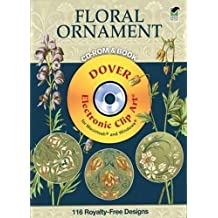 Plants & Flowers as Ornament CD-ROM and Book (Dover Electronic Clip Art)