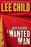 Book cover from A Wanted Man (Jack Reacher) by Lee Child