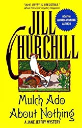 Mulch Ado About Nothing (Jane Jeffry Mystery Series #12)