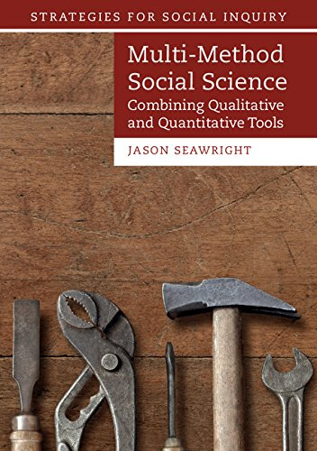 Multi-Method Social Science: Combining Qualitative and Quantitative Tools (Strategies for Social Inquiry)