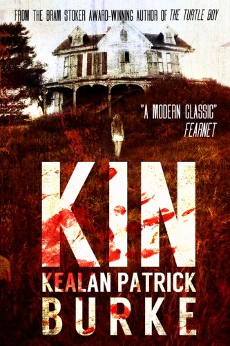 Book cover from Kin by Kealan Patrick Burke