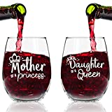 Mother Daughter Wine Glasses- Queen and Princess Wine Glass Set- Gift for Mom from Daughter | Gift for Daughter From Mom- Great for Birthday, Wedding, Mom Gift- Mom Present- Made in USA Review