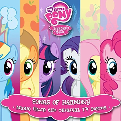 My Little Pony: Friendship is Magic Songs of Harmony by ... - photo#5