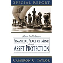 Asset Protection Made Easy: How to Become Invincible to Lawsuits, Save Thousands in Taxes, and Set Up a Successful Estate Plan: 2018 Edition, American Society for Asset Protection