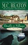 Death of a Village (Hamish Macbeth Mysteries, No. 19)