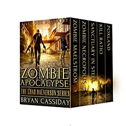 Zombie Apocalypse: The Chad Halverson Series by [Cassiday, Bryan]