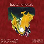 Imaginings: Selected Stories | Dean Warren