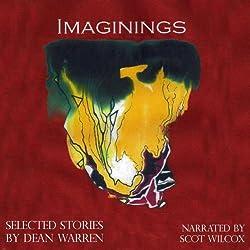 Imaginings: Selected Stories