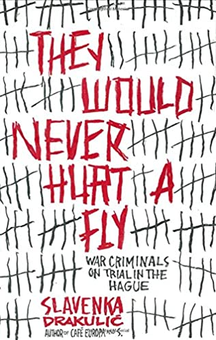 book cover of They Would Never Hurt a Fly