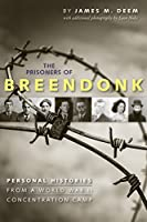 Prisoners Of Breendonk: Personal Histories From A