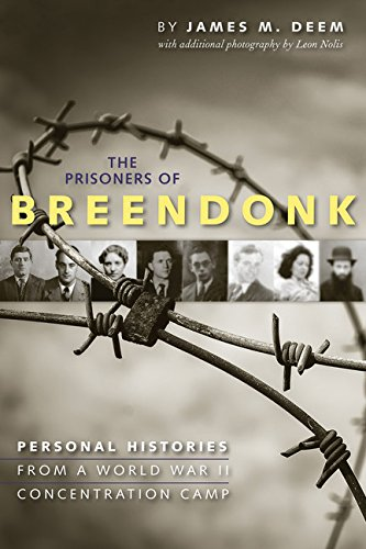 Download The Prisoners of Breendonk: Personal Histories from a World War II Concentration Camp pdf