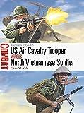 US Air Cavalry Trooper vs North Vietnamese