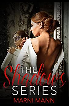 The Shadows Series by [Mann, Marni]