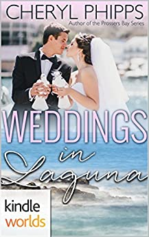 Laguna Beach: Weddings in Laguna (Kindle Worlds Novella) by [Phipps, Cheryl]