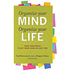 Learn more about the book, Organize Your Mind, Organize Your Life