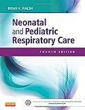 Neonatal and Pediatric Respiratory Care 4th Edition