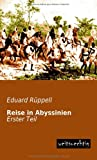 Reise in Abyssinien, R&uuml and Eduard ppell, 3956560825