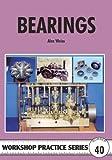 Bearings (Workshop Practice, Band 40)