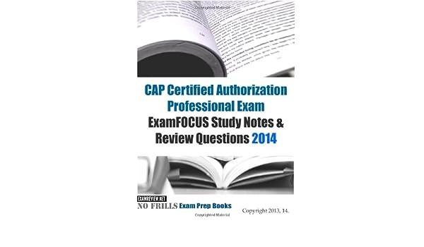c9b0193c0cc CAP Certified Authorization Professional Exam ExamFOCUS Study Notes    Review Questions 2014 Paperback – Large Print
