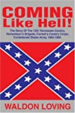 img - for Coming Like Hell!: The Story Of The 12th Tennessee Cavalry, Richardson's book / textbook / text book