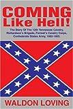 Coming Like Hell!, Waldon Loving, 0595236731