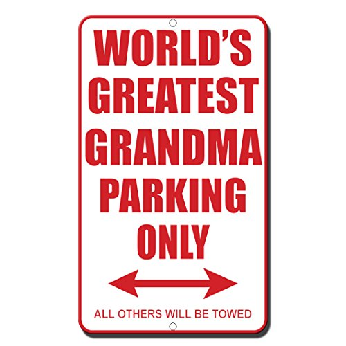 (World's Greatest Grandma Parking Only All Others Will Be Towed Metal Sign)