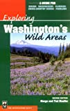 Exploring Washington's Wild Areas, Marge Mueller and Ted Mueller, 0898868076