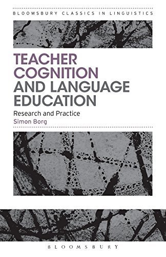 Download Teacher Cognition and Language Education: Research and Practice (Bloomsbury Classics in Linguistics) by Simon Borg (2015-05-07) PDF
