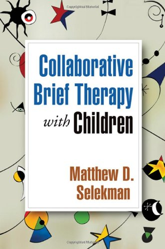 Collaborative Brief Therapy W/Children