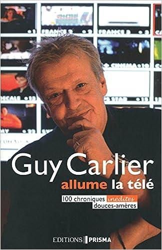 Télécharger en ligne LES CHRONIQUES DE GUY CARLIER - HUMEURS EN MONTAGN pdf, epub