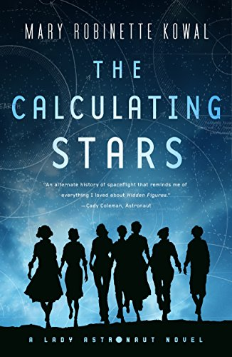 The Calculating Stars: A Lady Astronaut Novel