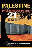 Palestine and the Palestinians in the 21st Century, , 0253010853