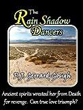 The Rain Shadow Dancers