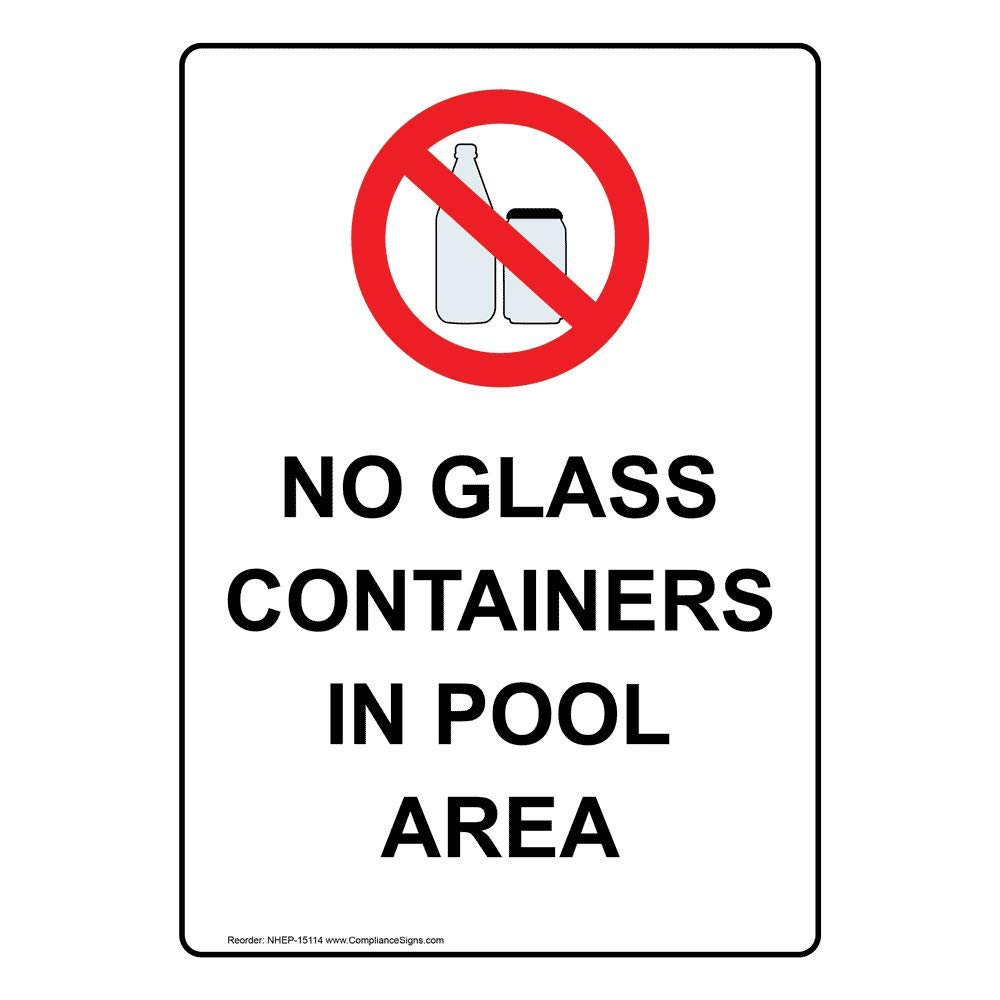 with English Text and Symbols White ComplianceSigns Vertical Vinyl No Glass Containers In Pool Area Labels 5 x 3.50 in pack of 4