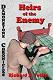 Heirs of the Enemy, Richard S. Tuttle, 1438211597