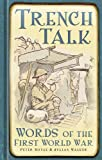 Trench Talk, Peter Doyle and Julian Walker, 0752471546